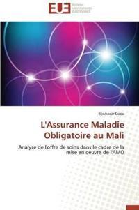 L'Assurance Maladie Obligatoire Au Mali
