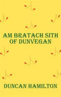 Am Bratach Sith of Dunvegan