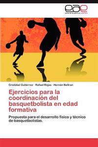 Ejercicios Para La Coordinacion del Basquetbolista En Edad Formativa