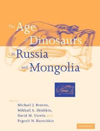 The Age of Dinosaurs in Russia and Mongolia