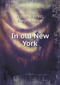 In Old New York