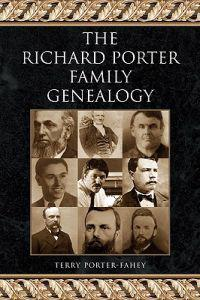 The Richard Porter Family Genealogy