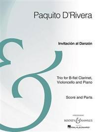 Invitacion Al Danzon: Clarinet, Cello, and Piano Archive Edition