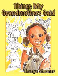 Things My Grandmothers Said
