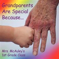 Grandparents Are Special Because...