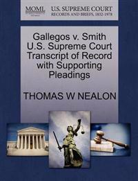 Gallegos V. Smith U.S. Supreme Court Transcript of Record with Supporting Pleadings