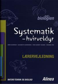 Ind i biologien, Systematik - hvirveldyr, Lærervejledning