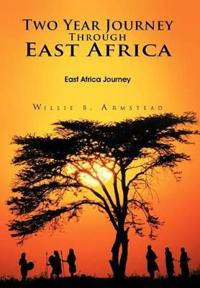 Two Year Journey Through East Africa
