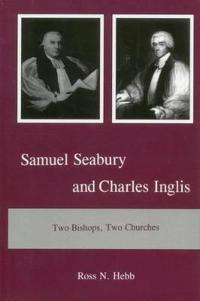 Samuel Seabury and Charles Inglis