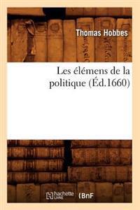 Les Elemens de la Politique (Ed.1660)