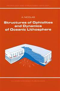 Structures of Ophiolites and Dynamics of Oceanic Lithosphere