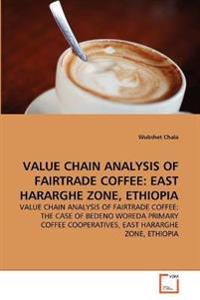 Value Chain Analysis of Fairtrade Coffee