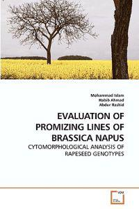 Evaluation of Promizing Lines of Brassica Napus