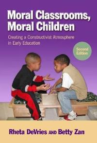 Moral Classrooms, Moral Children