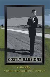Costly Illusions