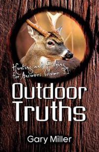 Outdoor Truths: Volume I