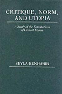 Critique, Norm, and Utopia