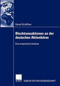 Blocktransaktionen an Der Deutschen Aktienborse