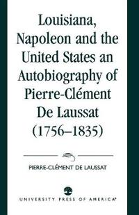 Louisiana, Napoleon and the United States
