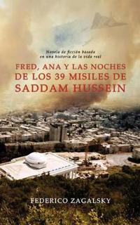 Fred, Ana y las noches de los 39 misiles de Saddam Hussein