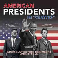 American Presidents in Quotes