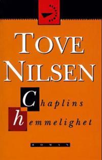 Chaplins hemmelighet - Tove Nilsen | Ridgeroadrun.org
