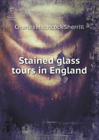 Stained Glass Tours in England