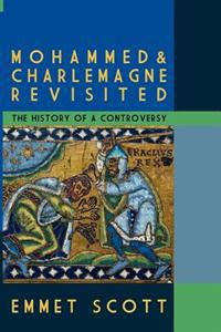 Mohammed & Charlemagne Revisited