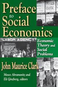 Preface to Social Economics