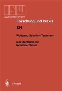 Direktantriebe Fur Industrieroboter