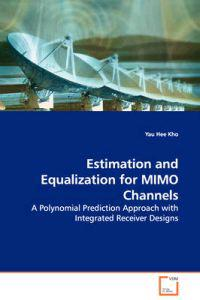 Estimation and Equalization for Mimo Channels