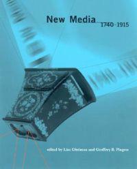 New Media, 1740-1915