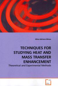 Techniques for Studying Heat and Mass Transfer Enhancement