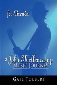 A John Mellencamp Music Journey