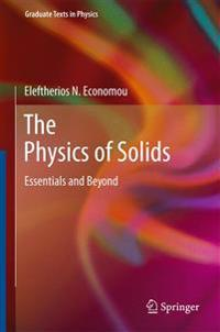 The Physics of Solids: Essentials and Beyond