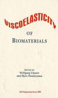 Viscoelasticity of Biomaterials