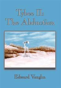 Tybee Ii:  The Abduction