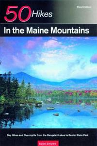 Explorer's Guide 50 Hikes in the Maine Mountains