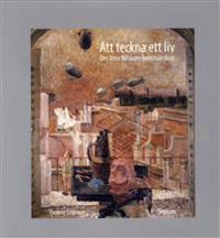 Att teckna ett liv : om Vera Nilssons konstnärskap