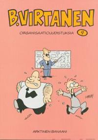 B. Virtanen  9 - Organisaatiouudistuksia