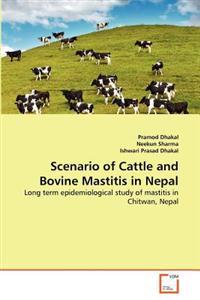 Scenario of Cattle and Bovine Mastitis in Nepal