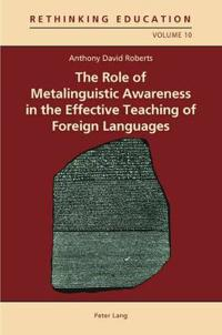 The Role of Metalinguistic Awareness in the Effective Teaching of Foreign Languages