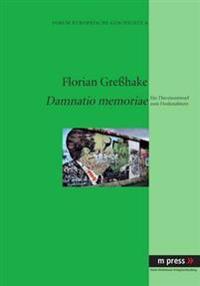 Damnatio Memoriae: Ein Theorieentwurf Zum Denkmalsturz