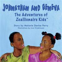 Johnathan & Geneva the Adventures of Zeallionaire Kid's