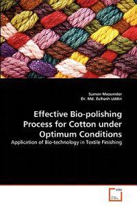Effective Bio-Polishing Process for Cotton Under Optimum Conditions
