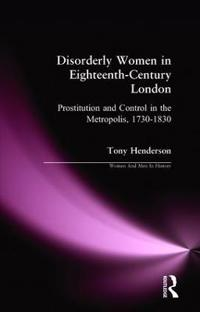 Disorderly Women in Eighteenth-Century London