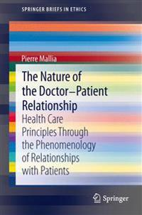 The Nature of the Doctor - Patient Relationship