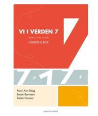Vi i verden 7; lærerens bok - Mari Ann Berg, Beate Børresen, Peder Nustad   Ridgeroadrun.org