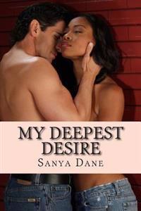 My Deepest Desire