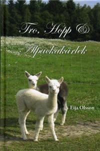 Tro, hopp & alpackakärlek